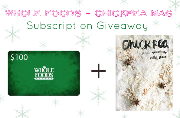 wholeofoods   $100 Whole Foods Gift Card + Chickpea Magazine Subscription Giveaway!
