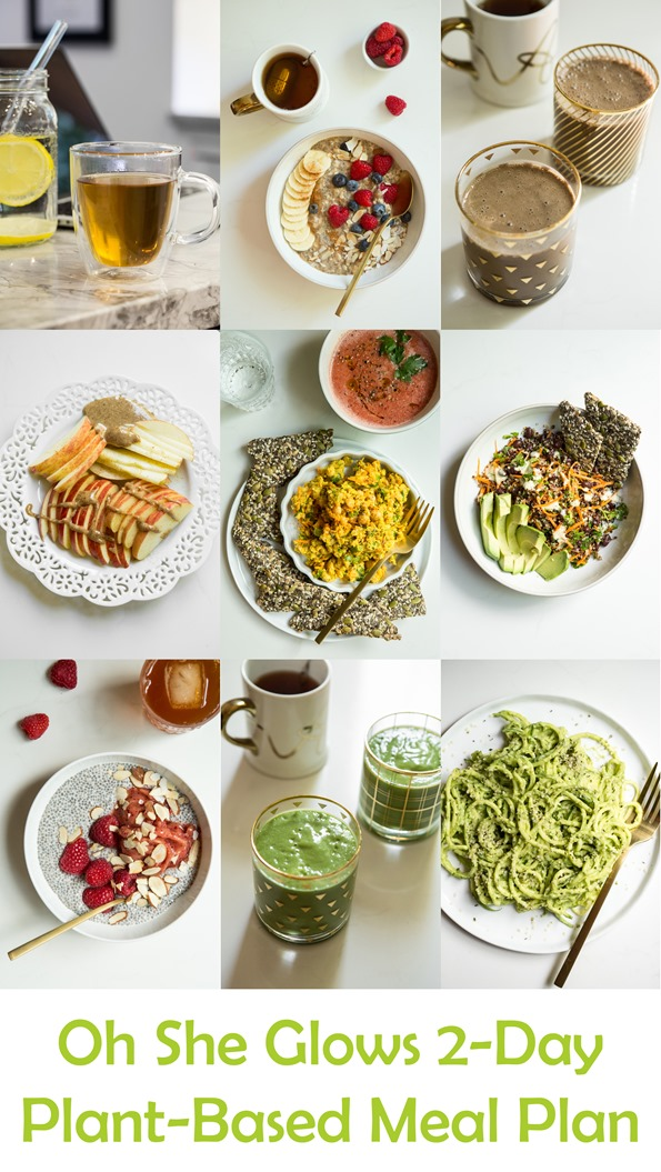 Hit The Reset Button With This 2 Day Plant Based Meal Plan Oh She Glows